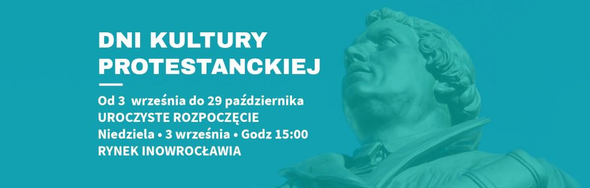 Program Dni Kultury Protestanckiej w Inowrocławiu