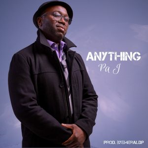Pa J - Anything Download mp3