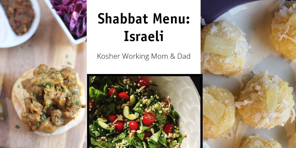 Shabbat Menu Planning: Israeli Themed