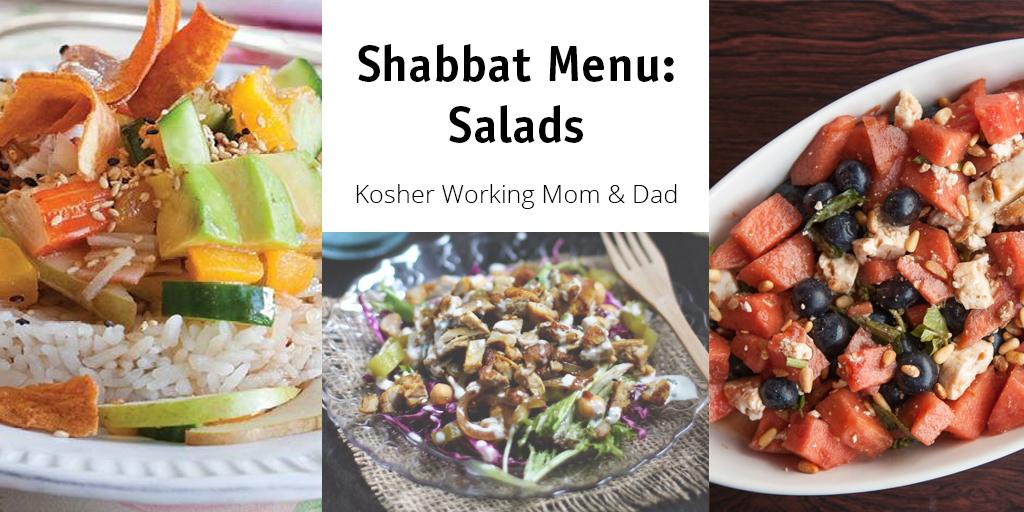 Shabbat Menu Planning: Salads