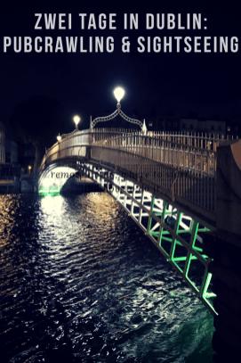 Zwei Tage in Dublin