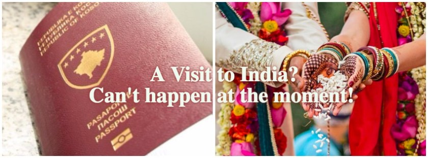 A Visit to India? Can't happen at the moment!