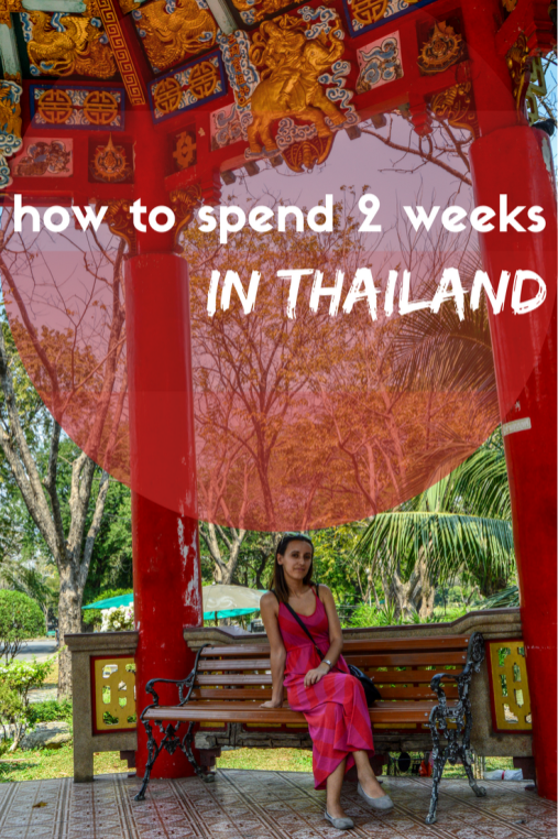 Two weeks in Thailand