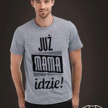 """tshirt dla przyszłego i świeżo upieczonego taty """"Już mama idzie"""" 49 zł"""