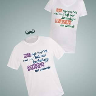 Koszulki Naj naj naj lepszy Dziadek/Babcia na świecie