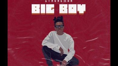 Photo of Strongman – Big Boy Lyrics