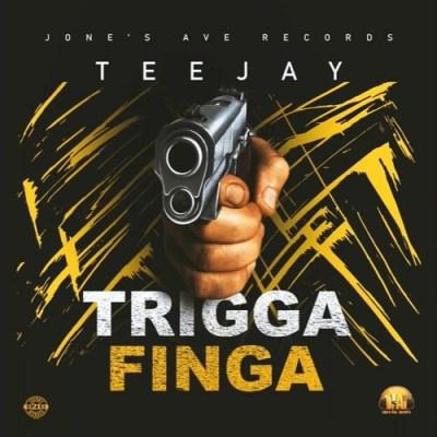 TeeJay - Trigga Finga (Prod By Jones Ave)