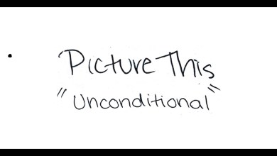 Picture This – Unconditional lyrics