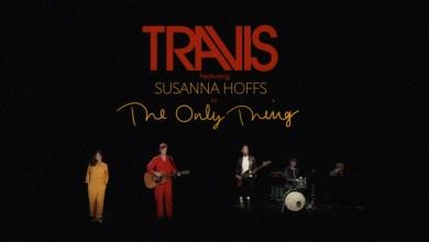 Travis Ft Susanna Hoffs – The Only Thing lyrics