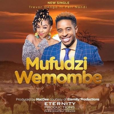 Trevor Dongo x Feli Nandi - Mufudzi Wemombe Lyrics