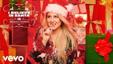 Meghan Trainor – I Believe In Santa Lyrics
