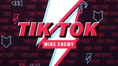 Mike Enemy – Tik Tok Lyrics