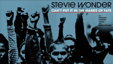 Stevie Wonder Ft Rapsody x Cordae x Chika & Busta Rhymes – Can't Put It in the Hands of Fate Lyrics