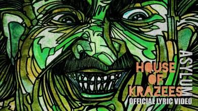 House of Krazees (HOK) – Asylum lyrics