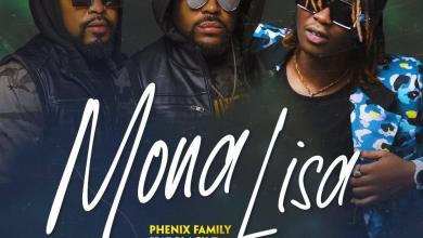 Photo of PHENIX FAMILY Ft BLACK T – MONA LISA Lyrics