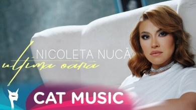 Nicoleta Nuca – Ultima oara Versuri (Lyrics)