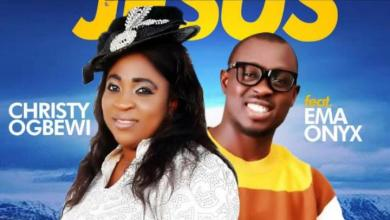 Minister Christy Ogbewi – Nobody Be Like Jesus Ft Ema Onyx