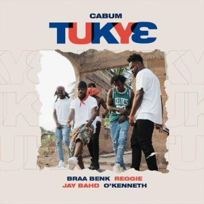 Cabum – Tukye Ft Braa Benk x Jay Bahd x O'Kenneth & Reggie