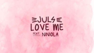 Photo of Juls – Love Me Ft Niniola