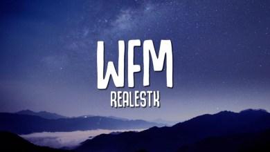 Realestk – WFM Lyrics
