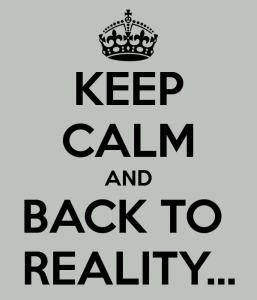 keep-calm-and-back-to-reality-3