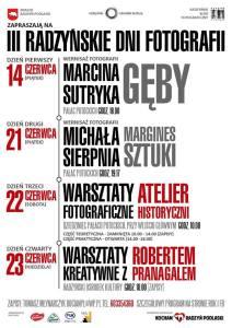 III Radzyńskie Dni Fotografii - wernisaż fotografii Marcina Sutryka @ pałac Potockich