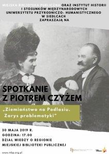 """""""Ziemiaństwo na Podlasiu"""" - spotkanie z Piotrem Czyżem @ Siedlce, Miejska Biblioteka Publiczna"""
