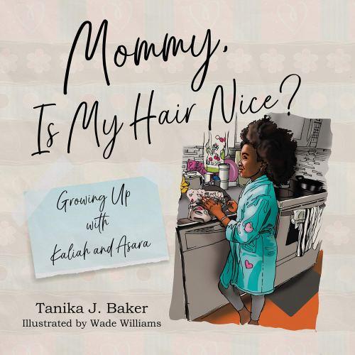 Mommy, Is My Hair Nice