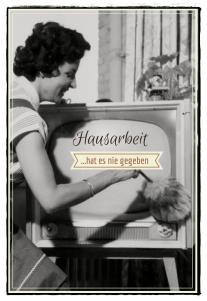 Die Erfindung der Hausfrau