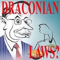 Draconian Laws