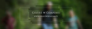Gdzieś w Gdańsku, w Dolinie Radości