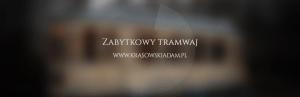 Zabytkowy tramwaj w Oliwie