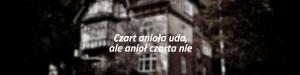 Polskie przysłowie – Czart anioła uda, ale anioł czarta nie