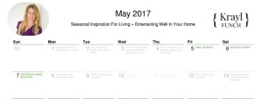 My May 2017 Calendar. Inspiration for Living + Entertaining Well At Home.