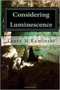 Considering Luminescence