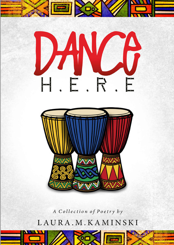 Laura's latest book - Dance Here