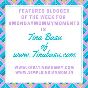 featured-bloggermondaymommymomentstina-basu