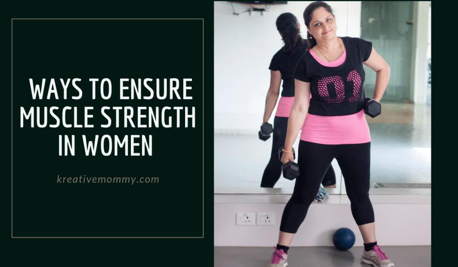 ensure muscle strength