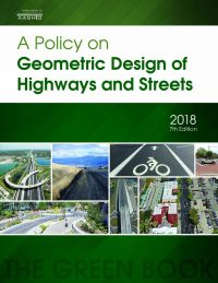 AASHTO Policy on Geometric Design of Highways and Streets ...