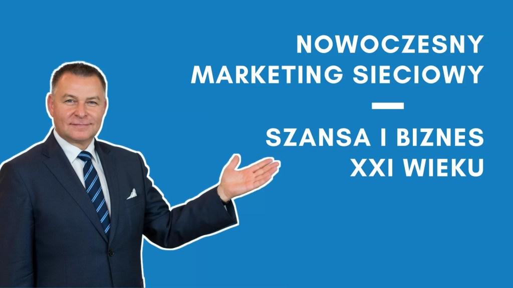 Nowoczesny marketing sieciowy