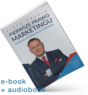 """Pierwsze Prawo Marketingu"" e-book + audiobook"