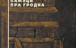 Więcej o: Biograficzne kompendium wiedzy o Grodnie
