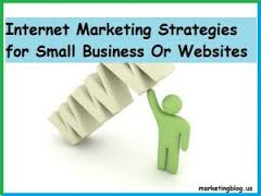 internet marketing strategies for small business