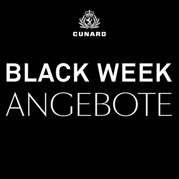 Cunard Black Week