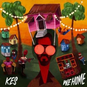 kes we home