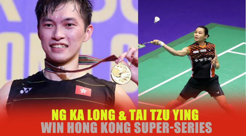 NG Ka Long and Tai Tzu Ying Win Hong Kong Super-Series
