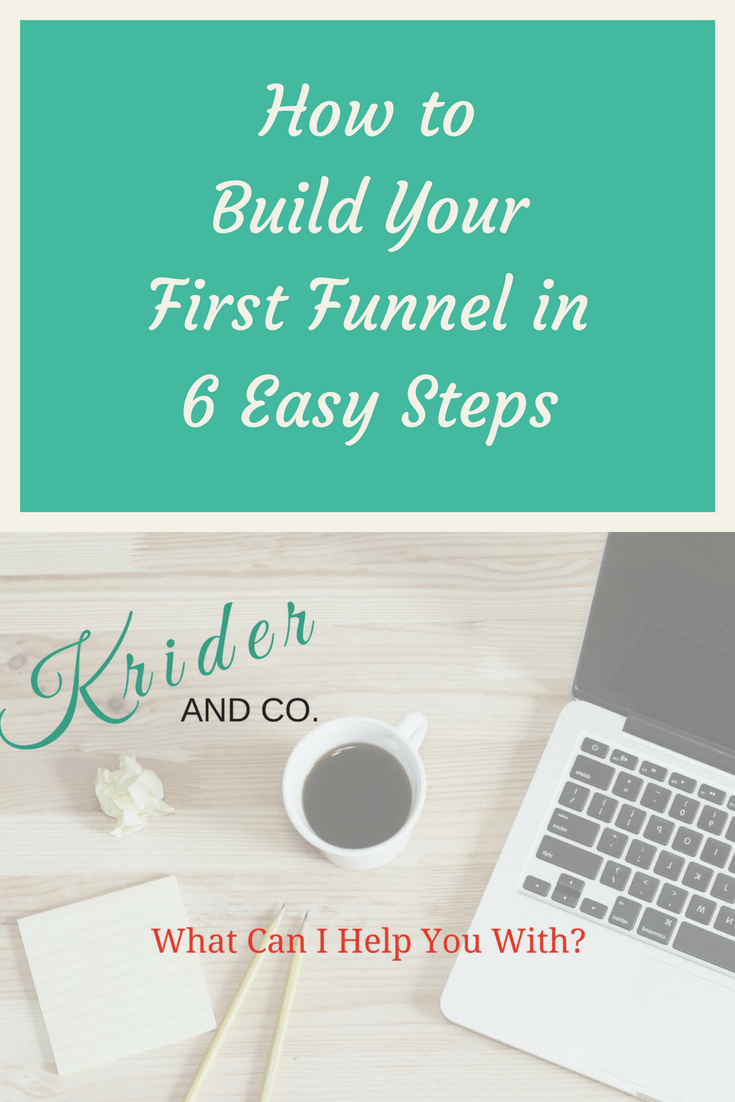 How to build a funnel in 6 easy steps