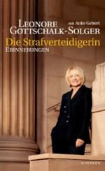 Gottschalk-Solger - Die Strafverteidigerin
