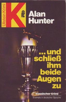 Hunter - ...und schließ ihm beide Augen zu