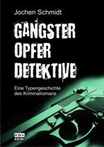Schmidt - Gangster Opfer Detektive